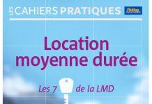 CAHIER PRATIQUE LOCATION MOYENNE DURÉE les 7 clés de la LMD