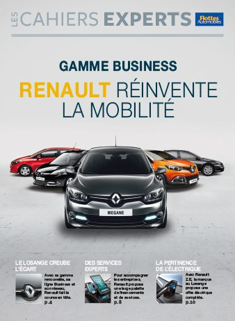 CAHIER EXPERT GAMME BUSINESS RENAULT réinvente la mobilité