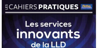 CAHIER PRATIQUE - LES SERVICES INNOVANTS DE LA LLD