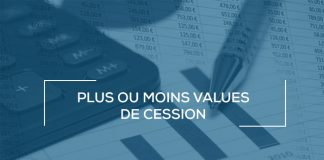 Plus ou moins values de cession