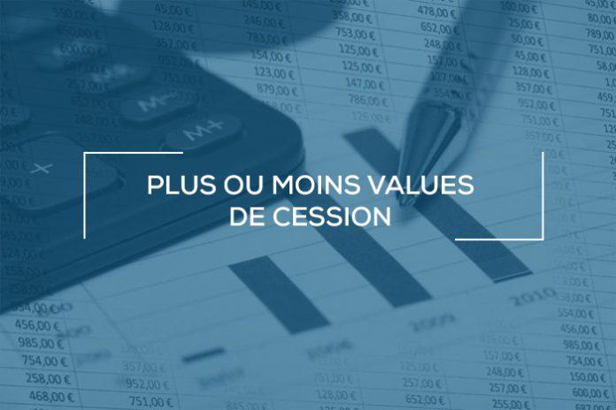 Plus ou moins values de cession