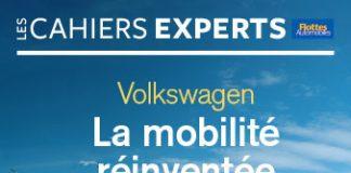 CAHIERS EXPERTS VOLKSWAGEN : La mobilité réinventée