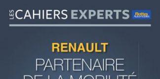 CAHIERS EXPERTS - RENAULT : partenaire de la mobilité