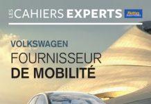 CAHIERS EXPERTS Volkswagen : Fournisseur de mobilité